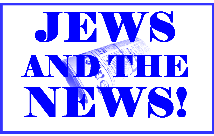 Jews & The News