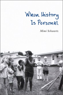 "Nosh & Knowledge Presents: Meet Mimi Schwartz, Author of ""When History is Personal"""