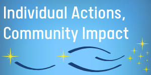 Individual Actions, Community Impact: A Message for the High Holidays